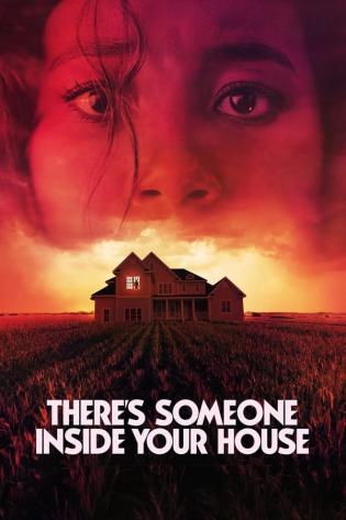 Theres Someone Inside Your House 2021 - Có Ai Đó Trong Ngôi Nhà