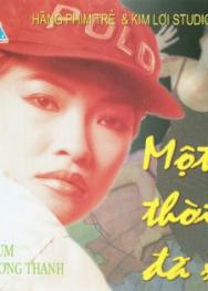 Hãng Phim Trẻ : Phương Thanh- Một Thời Đã Xa (1999)